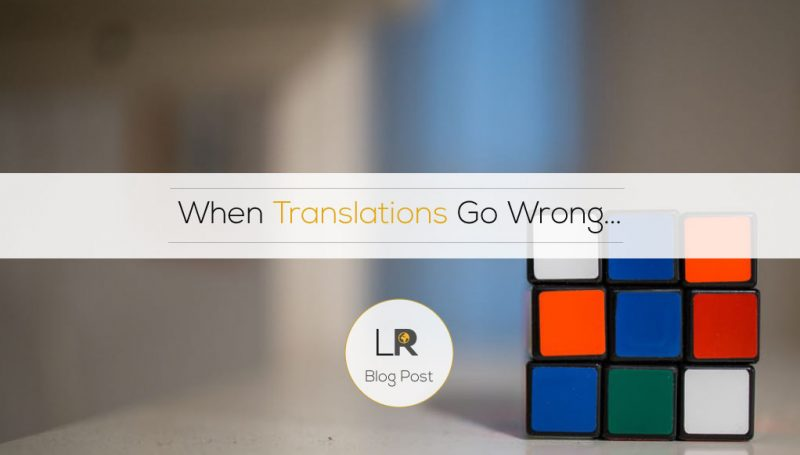 When Translations Go Wrong…
