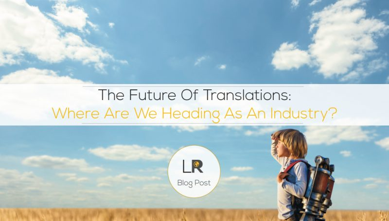 The Future Of Translations