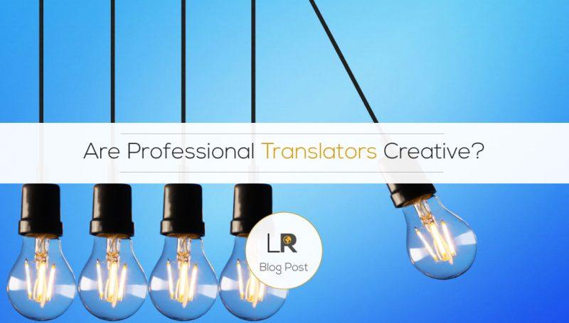 Are Professional Translators Creative?
