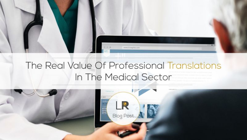 The real value of professional translations in the medical sector