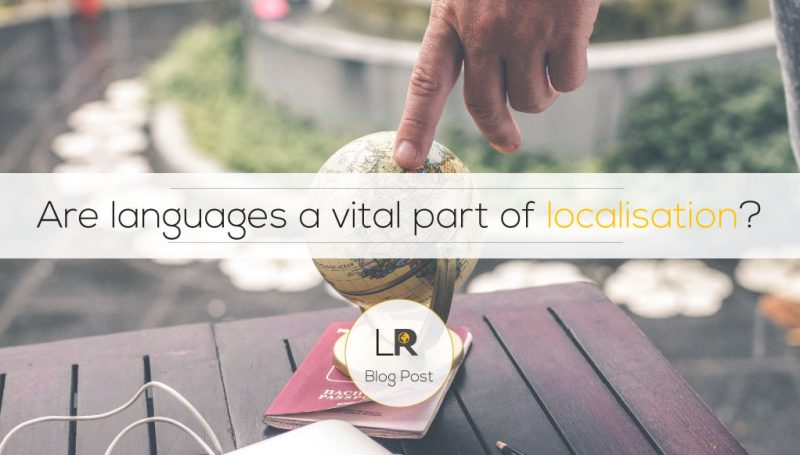 Are languages a vital part of localisation?