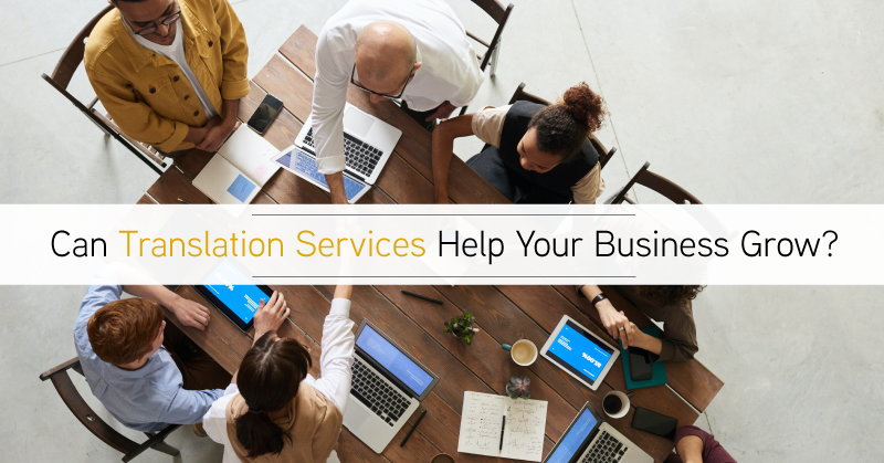 Can translation services really help your business grow?